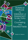 Statistical Methods for Validation of Assessment Scale Data in Counseling and Related Fields