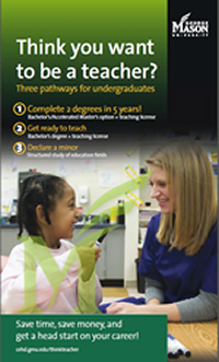 Brochure Think You Want To be a Teacher - Three pathways for undergraduates leading to a Virginia teaching license