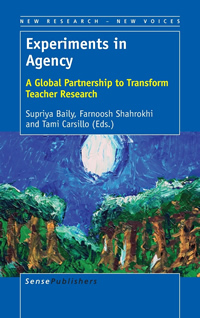 Experiments in Agency: A Global Partnership to Transform Teacher Research