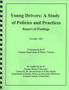 Young Drivers: A Study of Policies and Practices