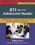 RTI and the Adolescent Reader: Responsive Literacy Instruction in Secondary Schools