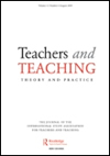 Teachers and Teaching: Theory and Practice