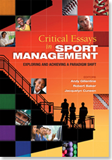 Critical Essays in Sport Management: Exploring and Achieving a Paradigm Shift